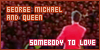 George Michael and Queen: Somebody to Love